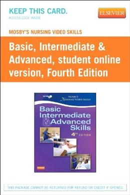Mosbys Nursing Video Skills: Student Online Version, by Mosby, 4th Edition, Access Code Only 4 PKG 9780323088626