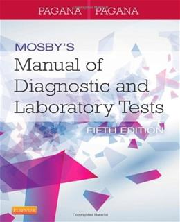 Mosbys Manual of Diagnostic and Laboratory Tests, 5e 9780323089494