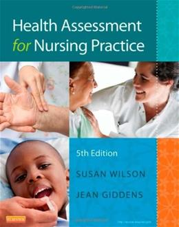 Health Assessment for Nursing Practice, 5e 9780323091510