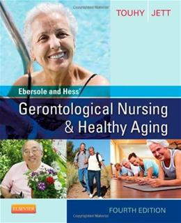 Ebersole and Hess Gerontological Nursing & Healthy Aging, 4e 9780323096065