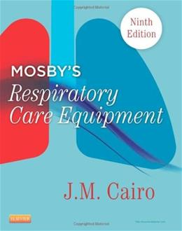 Mosbys Respiratory Care Equipment, 9e 9780323096218