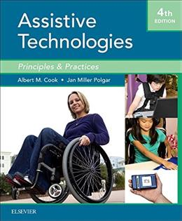 Assistive Technologies: Principles and Practice, 4e 9780323096317