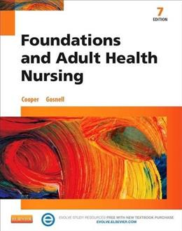 Foundations and Adult Health Nursing, by Copper, 7th Edition 7 PKG 9780323100014
