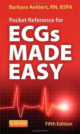 Pocket Reference for ECGs Made Easy, by Aehlert, 5th Edition 9780323101080