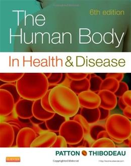 Human Body in Health and Disease, by Patton, 6th Edition 9780323101240