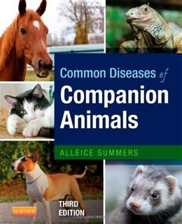 Common Diseases of Companion Animals, by Summers, 3rd Edition 9780323101264