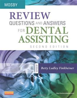Review Questions and Answers for Dental Assisting, by Finkbeiner, 2nd Edition, Study Guide 2 PKG 9780323101707