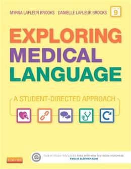Exploring Medical Language: A Student-Directed Approach, 9e 9 PKG 9780323113403