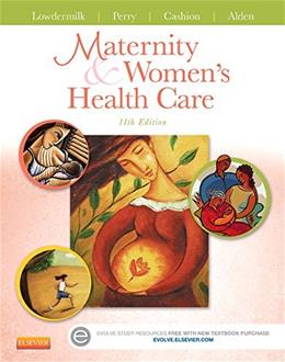 Maternity and Womens Health Care, 11e (Maternity & Womens Health Care) 9780323169189