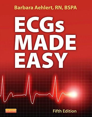ECGs Made Easy, by Aehlert, 5th Edition, Worktext 9780323170574