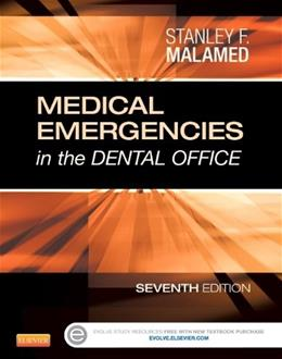 Medical Emergencies in the Dental Office, by Malamed, 7th Edition 9780323171229