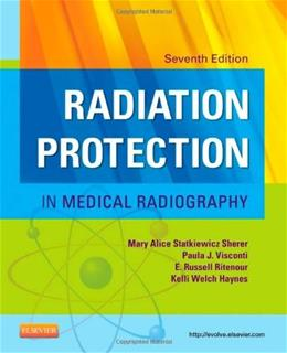 Radiation Protection in Medical Radiography, 7e 9780323172202
