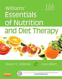 Williams Essentials of Nutrition and Diet Therapy, by Schlenker, 11th Edition 9780323185806
