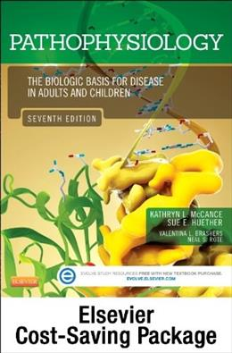 Pathophysiology: The Biologic Basis for Disease in Adults and Children, by McCance, 7th Edition 7 PKG 9780323187350