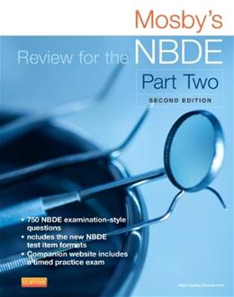 Mosbys Review for the NBDE, by Mosby, 2nd Edition, Part 2 9780323225687