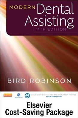Modern Dental Assisting, by Bird, 11th Edition 11 PKG 9780323239929