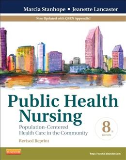 Public Health Nursing - Revised Reprint: Population-Centered Health Care in the Community, 8e (Public Health Nursing: Population-Centered Health Care in the Community) 9780323241731