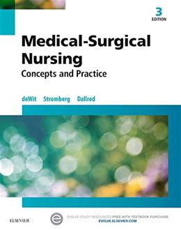 Medical-Surgical Nursing: Concepts and Practice, by Dewit, 3rd Edition 9780323243780