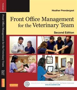 Front Office Management for the Veterinary Team, by Pendergast, 2nd Edition 2 PKG 9780323261852