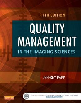 Quality Management in the Imaging Sciences, by Papp, 5th Edition 9780323261999