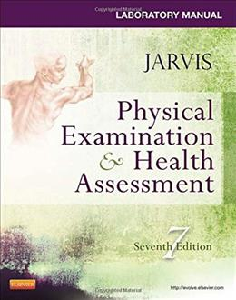 Laboratory Manual for Physical Examination & Health Assessment, 7e 9780323265416