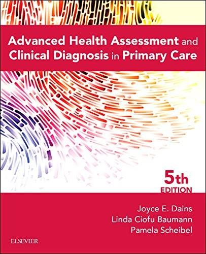 Advanced Health Assessment & Clinical Diagnosis in Primary Care, 5e 9780323266253