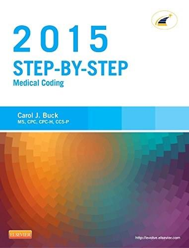 Step-by-Step Medical Coding, 2015 Edition, 1e 9780323279819