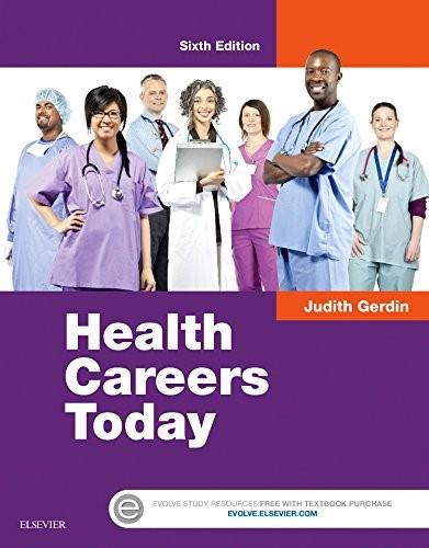 Health Careers Today, by Gerdin, 6th Edition 9780323280501