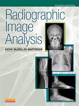Radiograpic Image Analysis, by Martensen, 4th Edition 9780323280525