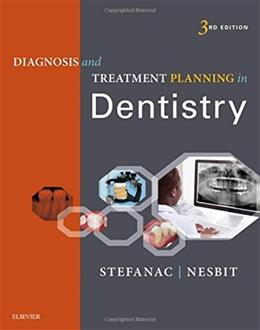 Diagnosis and Treatment Planning in Dentistry, by Stefanac, 3rd Edition 9780323287302