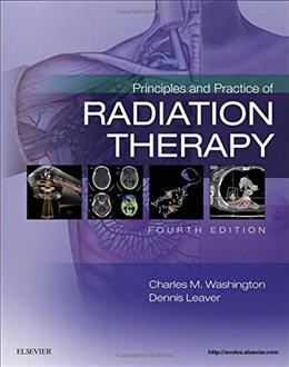 Principles and Practice of Radiation Therapy, by Washington, 4th Edition 9780323287524