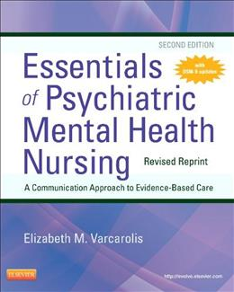 Essentials of Psychiatric Mental Health Nursing, by Varcarolis, 2 Edition 9780323287883