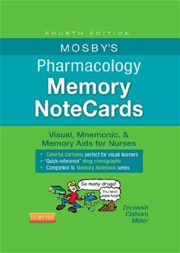 Mosbys Pharmacology Memory NoteCards: Visual, Mnemonic, and Memory Aids for Nurses, by Zerwekh, 4th Edition 9780323289542