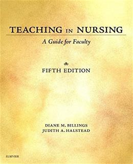 Teaching in Nursing: A Guide for Faculty, by Billings, 5th Edition 9780323290548