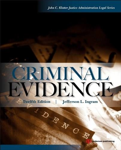 Criminal Evidence, by Ingram, 12th Edition 9780323294584