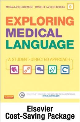 Exploring Medical Language: A Student Directed Approach, by LaFleur, 9th Edition 9 PKG 9780323295505