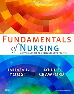 Fundamentals of Nursing: Active Learning for Collaborative Practice, 1e 9780323295574