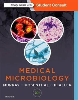 Medical Microbiology, by Murray, 8th Edition 9780323299565