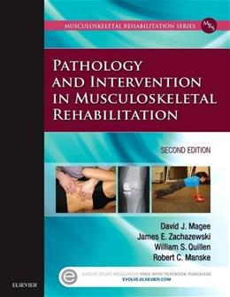 Pathology and Intervention in Musculoskeletal Rehabilitation, by Magee, 2nd Edition 9780323310727