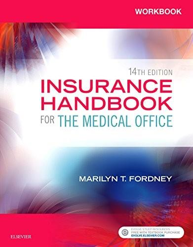 Insurance Handbook for the Medical Office, by Fordney, 14th Edtion, Workbook 9780323316279