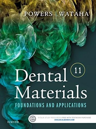 Dental Materials:Foundations and Applications 11 9780323316378