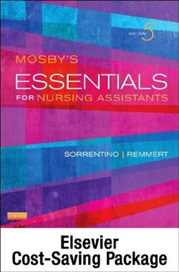 Mosbys Essentials for Nursing Assistants - Text, Workbook and Mosbys Nursing Assistant Skills DVD - Student Version 4.0 Package, 5e 9780323326926