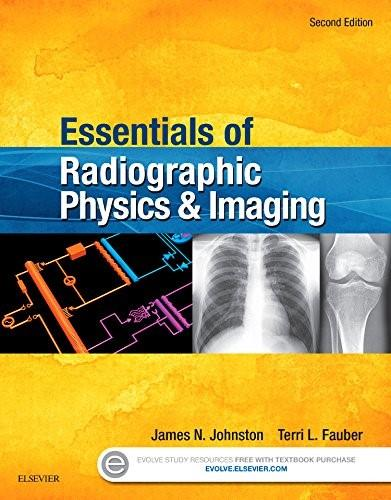 Essentials of Radiographic Physics and Imaging - E-Book 2 9780323339667
