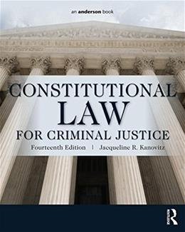 Constitutional Law for Criminal Justice 14 9780323340489