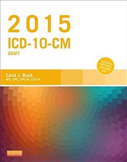2015 ICD-10-CM Draft Edition, by Buck 9780323352543