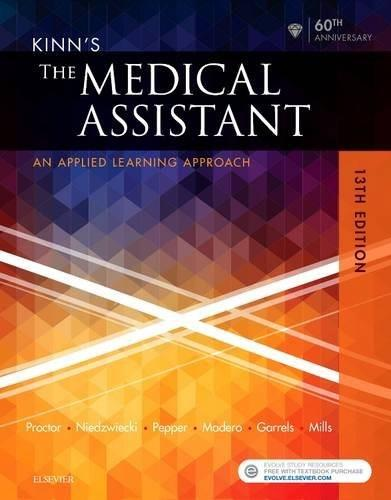 Kinns The Medical Assistant: An Applied Learning Approach, by Proctor, 13th Edition 9780323353205