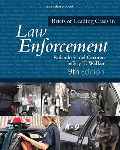 Briefs of Leading Cases in Law Enforcement, by Carmen, 9th Edition 9780323353984