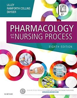 Pharmacology and the Nursing Process, 8e 9780323358286