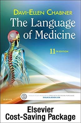 Medical Terminology Online with Elsevier Adaptive Learning for The Language of Medicine (Access Code and Textbook Package), 11e 9780323370912