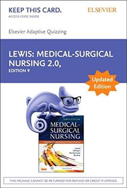 Elsevier Adaptive Quizzing for Medical-Surgical Nursing (Access Card), Updated Edition: Assessment and Management of Clinical Problems, 9e 9780323398930